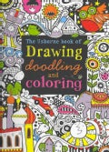 The Usborne Book of Drawing, Doodling and Coloring (Paperback)