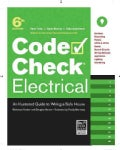 Code Check Electrical: An Illustrated Guide to Wiring a Safe House (Spiral bound)