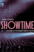 Showtime: A History of the Broadway Musical Theater (Hardcover)