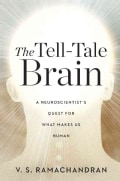 The Tell-Tale Brain: A Neuroscientist's Quest for What Makes Us Human (Hardcover)