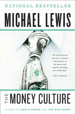 The Money Culture (Paperback)