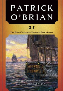 21: The Final Unfinished Voyage of Jack Aubrey (Paperback)