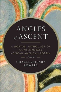 Angles of Ascent: A Norton Anthology of Contemporary African American Poetry (Paperback)