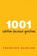 1001 Solution-Focused Questions: Handbook for Solution-Focused Interviewing (Paperback)