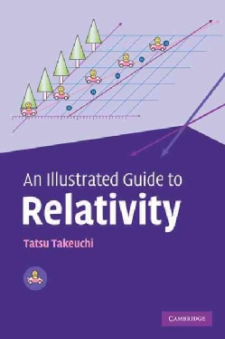 An Illustrated Guide to Relativity (Paperback)