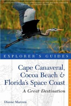 Cape Canaveral, Cocoa Beach & Florida's Space Coast: Great Destinations (Paperback)