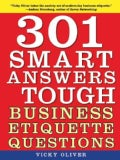 301 Smart Answers to Tough Business Etiquette Questions (Paperback)