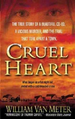 Cruel Heart: A True Story of Murder in Kentucky (Paperback)
