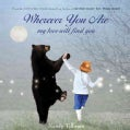 Wherever You Are: My Love Will Find You (Hardcover)