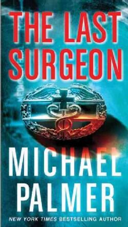 The Last Surgeon (Paperback)