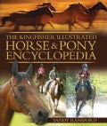 The Kingfisher Illustrated Horse & Pony Encyclopedia (Hardcover)