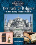 The Role of Religion in the Early Islamic World (Paperback)