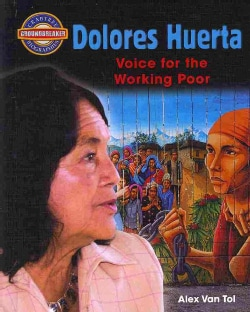 Dolores Huerta: Voice for the Working Poor (Hardcover)
