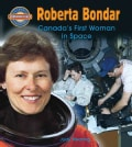 Roberta Bondar: Canada's First Woman in Space (Paperback)