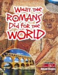 What the Romans Did for the World (Paperback)