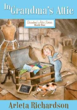 In Grandma's Attic (Paperback)