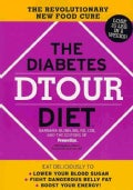 The Diabetes Dtour Diet: The Revolutionary New Food Cure (Paperback)