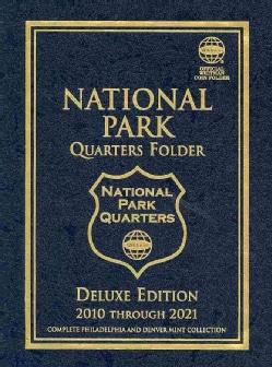 National Park Quarters Folder 2010 Through 2021: Complete Philadelphia and Denver Mint Collection (Hardcover)