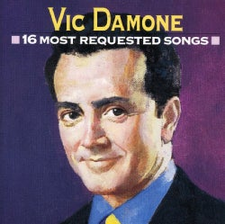 Vic Damone - 16 Most Requested Songs