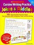 Cursive Writing Practice Jokes & Riddles, Grades 2-5: 40+ Reproducible Practice Pages That Motivate Kids to Impro... (Paperback)
