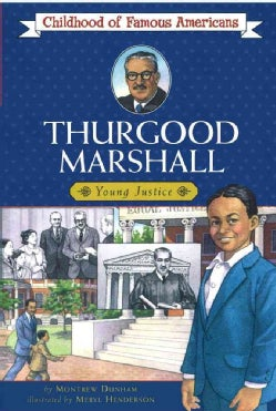 Thurgood Marshall: Young Justice (Paperback)