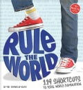 How to Rule the World: 119 Shortcuts to Total World Domination (Spiral bound)