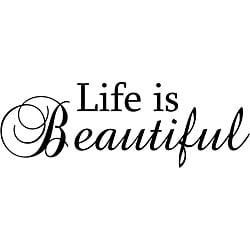 'Life is Beautiful' Black Vinyl Wall Art Quote