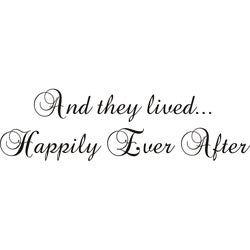 'And They Lived Happily Ever After' Black Vinyl Wall Art