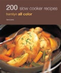 200 Slow Cooker Recipes (Paperback)