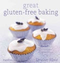Great Gluten-Free Baking: Over 80 Delicious Cakes and Bakes (Paperback)