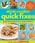 Slow-Cooker Quick Fixes: Recipes for Everyday Cover 'n' Cook Convenience (Paperback)