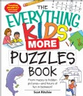 The Everything Kids' More Puzzles Book: From Mazes to Hidden Pictures - and Hours of Fun in Between! (Paperback)