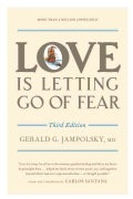 Love Is Letting Go of Fear (Paperback)