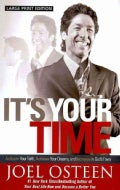 It's Your Time: Activate Your Faith, Achieve Your Dreams, and Increase in God's Favor (Paperback)