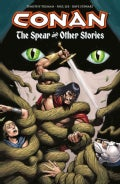 Conan: The Spear and Other Stories (Paperback)