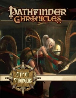 Pathfinder Chronicles: City of Strangers (Paperback)
