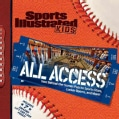 Sports Illustrated Kids: All Access (Hardcover)