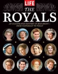 The Royals: An Illustrated History of Monarchy-from Yesterday to Today (Hardcover)