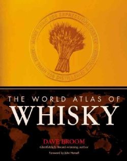 The World Atlas of Whiskey (Hardcover)