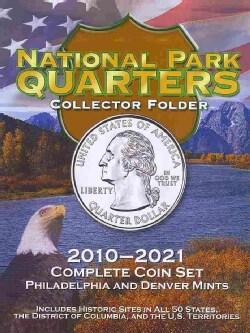 National Park Quarters Collector Folder 2010-2021: Complete Coin Set: Philadelphia and Denver Mints (Hardcover)