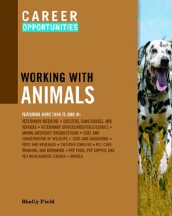 Career Opportunities Working with Animals (Paperback)