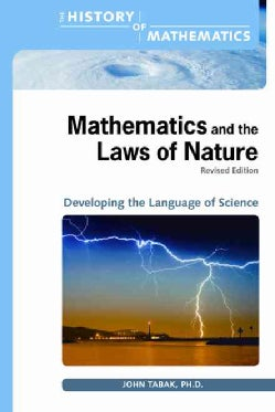 Mathematics and the Laws of Nature: Developing the Language of Science (Hardcover)