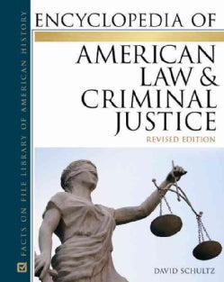 Encyclopedia of American Law & Criminal Justice (Hardcover)