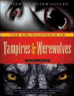 The Encyclopedia of Vampires & Werewolves (Paperback)