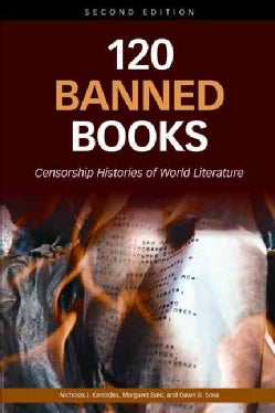 120 Banned Books: Censorship Histories of World Literature (Paperback)