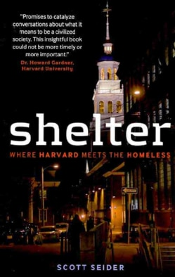 Shelter: Where Harvard Meets the Homeless (Paperback)
