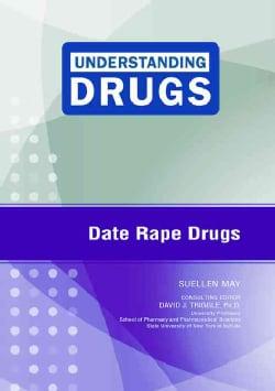 Date Rape Drugs (Hardcover)
