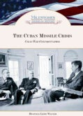 The Cuban Missile Crisis: Cold War Confrontation (Hardcover)