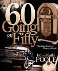 60 Going on 50: The Baby Boomers' Memory Book (Paperback)