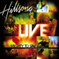 Hillsong Live - Mighty To Save